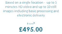 Based on a single location -  up to 5 minutes HD video and up to 10 still images including basic processing and electronic delivery
